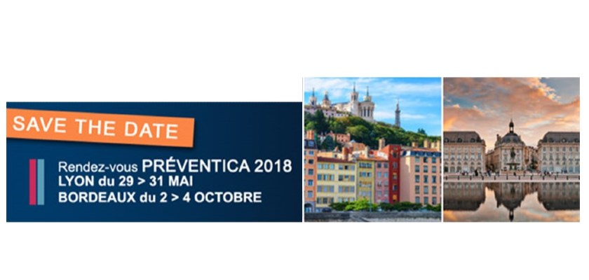 Salon PREVENTICA : Lyon et Bordeaux 2018
